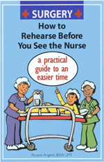 Surgery – How To Rehearse Before You See The Nurse